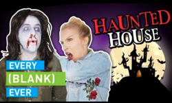 EVERY HAUNTED HOUSE EVER