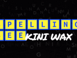 Spelling Bee-Kini Wax