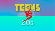TEENS VS 20s Title Card
