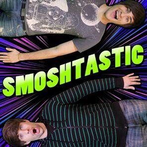 Smosh - Smoshtastic