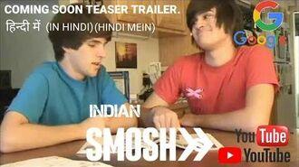INDIAN SMOSH - Smosh In Hindi - Coming Soon - HD.