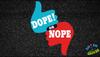 Dope! or Nope
