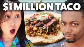 $1 Taco Vs. $1,000,000 Taco