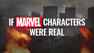 IF MARVEL CHARACTERS WERE REAL Title Card