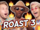 THE WORST ROASTING PART 3 (The Show w/ No Name)