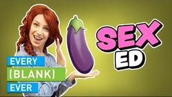EVERY SEX-ED EVER