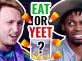 Eat It or Yeet It 6 w/ Jarvis Johnson