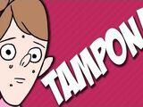 Tampon Dreamin' (Pubertina)