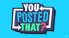 You-Posted-That-logo