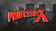 IF MARVEL CHARACTERS WERE REAL Professor X title card