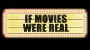 IfMoviesWereReal2