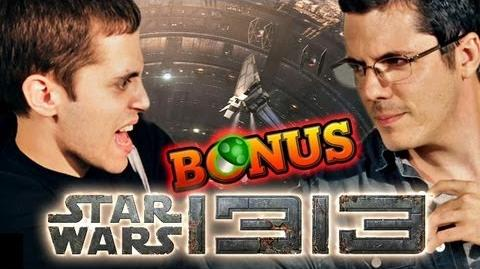 BEHIND THE SCENES STAR WARS 1313 DISCUSSION (Raging Bonus)