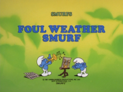 Foul weather smurf title card