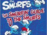 The Smurfs: The Smurfin' Guide To The Smurfs