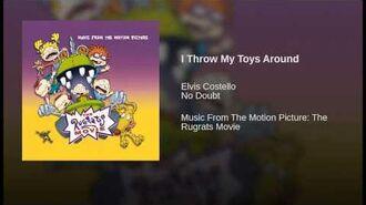 I Throw My Toys Around