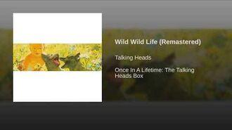 Wild Wild Life (Remastered)
