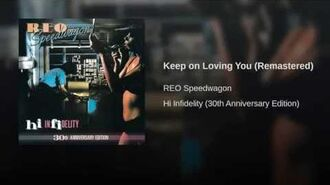Keep on Loving You (Remastered)