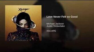 Love Never Felt so Good-0