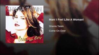 Man! I Feel Like A Woman!