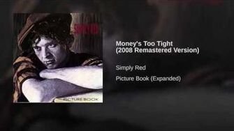 Money's Too Tight (2008 Remastered Version)