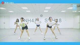 SNH48 BLUEV《Be My Love》练习室Ver