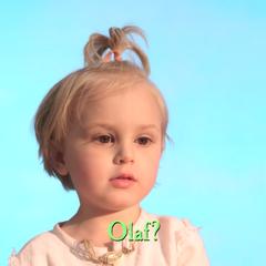 Olaf?