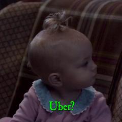 Uber?
