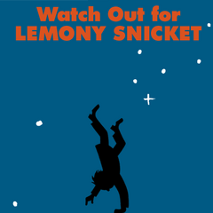 Watch out for Lemony Snicket...