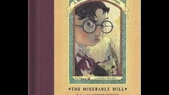 A Series of Unfortunate Events The Miserable Mill Audiobook