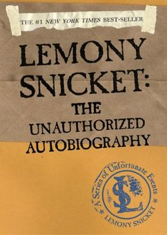 Image result for unauthorized biography of lemony snicket book cover