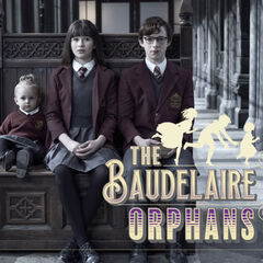 The Baudelaire Orphans.