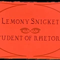 Lemony Snicket: Student of Rhetoric.
