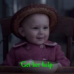Get her help.