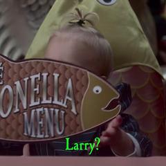 Larry?