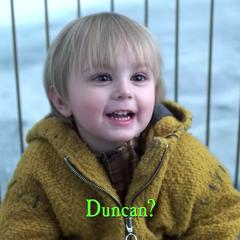 Duncan?