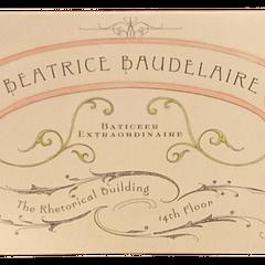 Beatrice Baudelaire: Baticeer Extraordinare.