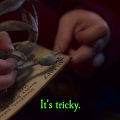 It's tricky.
