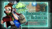 ENCOUNTER OF UNKNOWN: MSA EXTRA OPS
