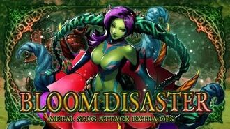 BLOOM DISASTER: MSA EXTRA OPS
