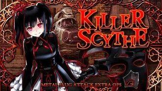 KILLER SCYTHE: MSA EXTRA OPS