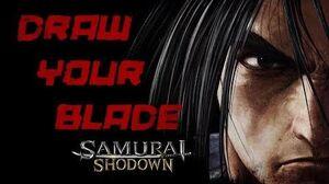 Samurai Shodown - Draw Your Blade