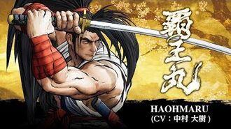 HAOHMARU -- SAMURAI SHODOWN - SAMURAI SPIRITS - Character Trailer (Japan - Asia)