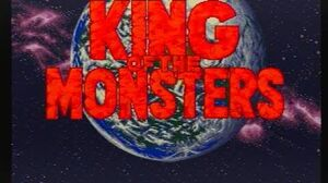 キング・オブ・ザ・モンスターズシリーズ オープニング集 KING OF THE MONSTERS