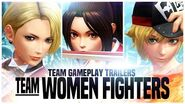 "KOF XIV - Team Gameplay Trailer 16 ""WOMEN FIGHTERS"""