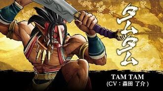 TAM TAM -- SAMURAI SHODOWN - SAMURAI SPIRITS - Character Trailer (Japan - Asia)