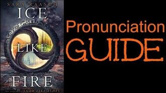 ICE LIKE FIRE Character Pronunciation