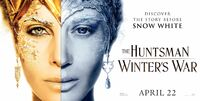 The Huntsman Winter's War - Ravenna and Feya - Banner