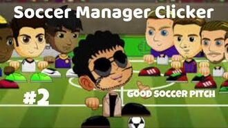 Soccer Manager Clicker Gameplay 2 Good Football Pitch