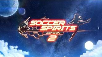 Soccer Spirits Season2 Full Trailer Final