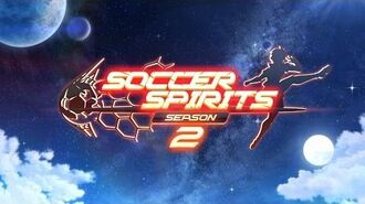 Soccer Spirits Season2 Full Trailer